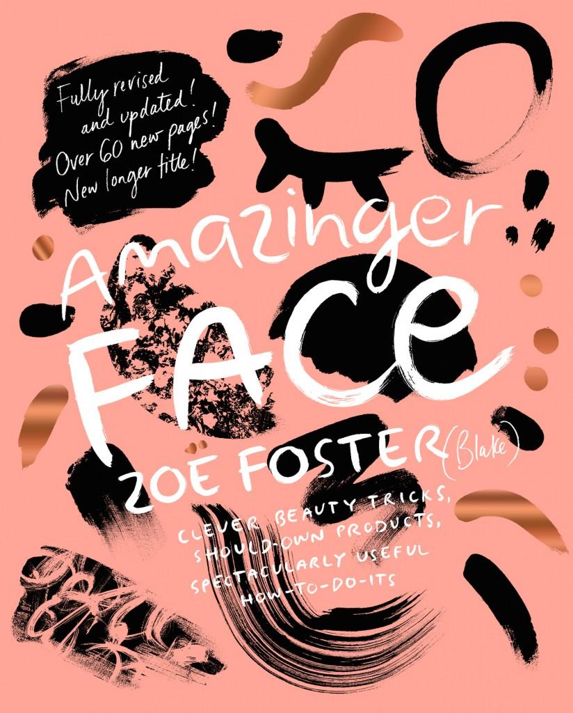 Amazinger Face, Zoe Foster Blake